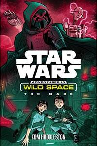 Star Wars: Adventures in Wild Space - The Dark