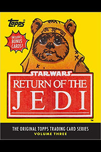 Star Wars: Return of the Jedi: The Original Topps Trading Cards