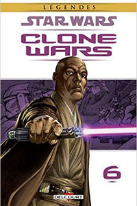 Star Wars - Clone Wars Tome 6