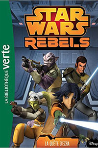 Star Wars Rebels 15 - La quête d'Ezra