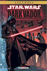Dark Vador Tome 4 : La Cible