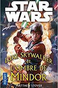 Luke Skywalker et l'Ombre de Mindor : voir sur Amazon
