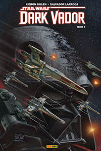 Star Wars Dark Vador Tome 4 - En Bout de Course