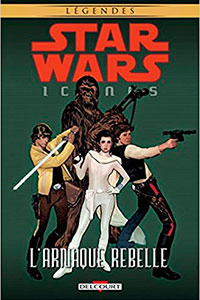Star Wars : Icones Tome 04 - L'arnaque rebelle