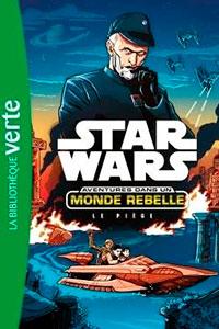 Aventures Dans un Monde Rebelle 02 - le Piege