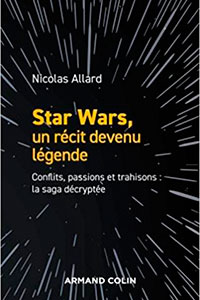 Star Wars, un récit devenu légende - Conflits, passions, trahisons : la saga décryptée : voir sur Amazon