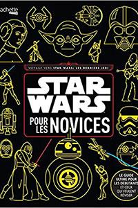 Star Wars pour les Novices !