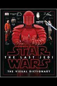 The Last Jedi - Visual Dictionary