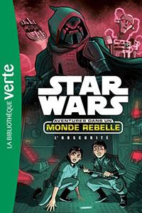 Star Wars Aventures dans un monde rebelle 05 - L'Obscurité : voir sur Amazon
