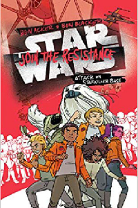 Join the Resistance Attack on Starkiller Base: Book 3 : voir sur Amazon
