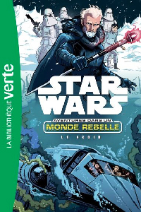 Aventures dans un monde rebelle 06 - Le Froid : voir sur Amazon