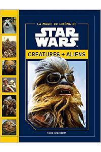 La magie de Star Wars Créatures et Alien : voir sur Amazon