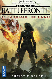Battlefront II : l'Escouade Inferno : voir sur Amazon