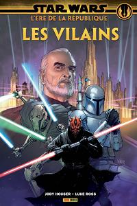 L'Ère de la République #2 - Les Vilains