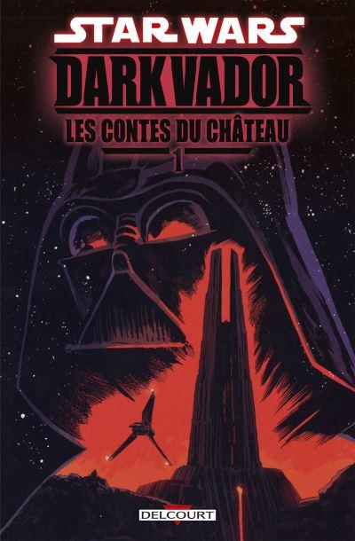 Dark Vador - Les Contes du Château