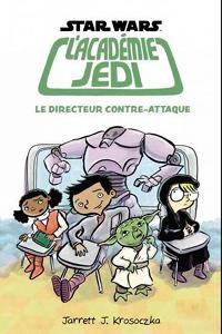 L'Académie Jedi : Le Directeur Contre-Attaque