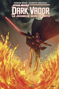 Dark Vador : Le Seigneur Noir des Sith - Tome 4