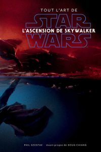 Tout l'Art de Star Wars : L'Ascension de Skywalker : voir sur Amazon