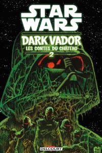 Dark Vador : Les Contes du Château #2