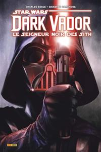 Absolute Dark Vador - Le Seigneur Noir des Sith