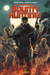 Bounty Hunters Tome 1