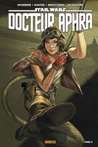 Docteur Aphra Tome 6 - L'effroyable super-arme rebelle