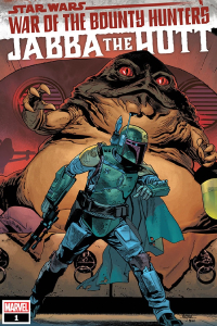 War of the Bounty Hunters: Jabba the Hutt #1