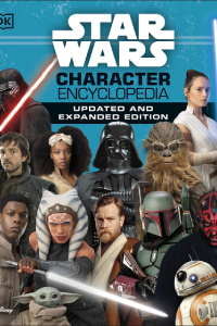 Star Wars - Character Encyclopedia : Updated & Expanded Edition