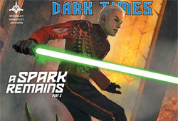 Dark Times #30 - A Spark Remains #03