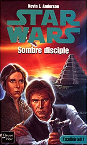 Académie Jedi Vol.2 : Sombre Disciple