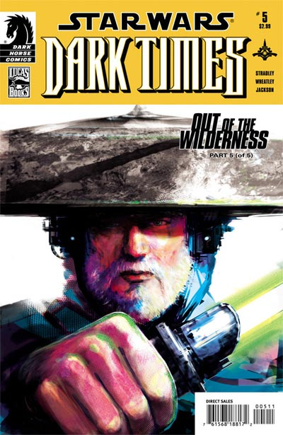 Dark Times #22 - Out of the Wilderness #05