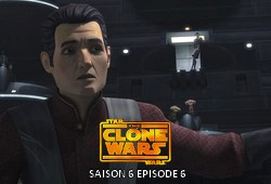 The Clone Wars S06E06 - L'Ascension de Clovis