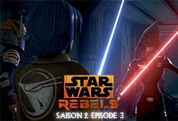 Rebels S02E03 - Toujours par deux ils vont