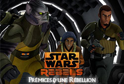 Rebels - Prémices d'une rébellion