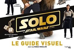 Solo : Le Guide Visuel