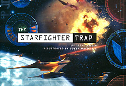 The Starfighter Trap