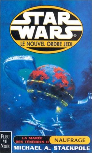 Le Nouvel Ordre Jedi Vol. 03 : La Marée des Ténèbres II : Naufrage