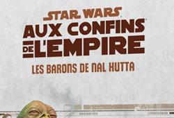 Aux Confins de l'Empire - Les Barons de Nal Hutta