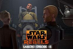 Rebels S01E12 - Les Rebelles résolus