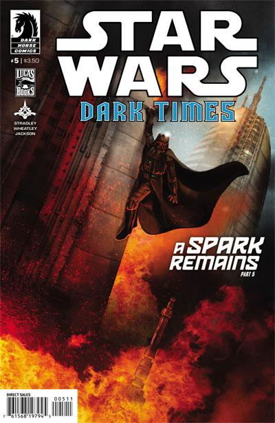 Dark Times #32 - A Spark Remains #05