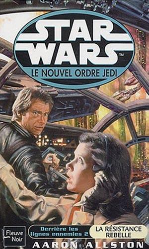 Le Nouvel Ordre Jedi Vol. 12 : Derrière les lignes ennemies II : La Résistance Rebelle