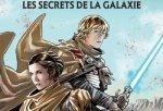 Star Wars - Les Secrets de la Galaxie