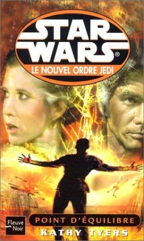 Le Nouvel Ordre Jedi Vol. 06 : Point d'équilibre