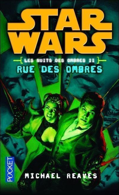 Les Nuits de Coruscant Vol.2 : Rue des Ombres