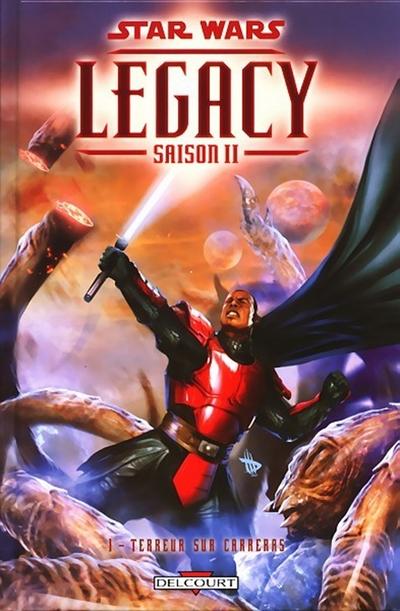 Legacy II, Vol. 1 : Terreur sur Carreras