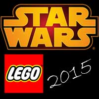 LEGO Star Wars 2015 : Les premi�res informations