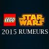 LEGO Star Wars 2015 : Rumeurs sur les sorties du second semestre