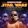 G�n�ration Star Wars et Science-Fiction : L'affiche et les invit�s !