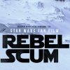 Fan Film Star Wars : Rebel Scum