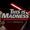 Star Wars : This Is Madness 2016, la finale!